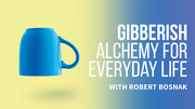 Alchemy For Everyday Life
