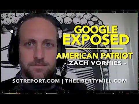 GOOGLE EXPOSED | American Patriot Zach Vorhies