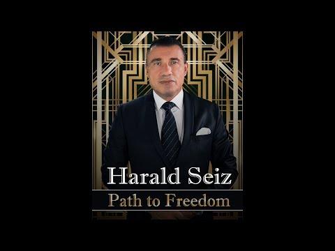 DOCUMENTARY Harald Seiz - The Path to Freedom