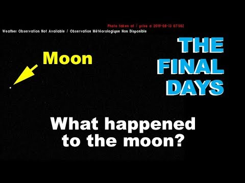 The final days. What happened to the moon?  Proof planet orbiting earth.  9-5-2019