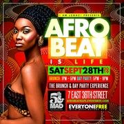 AFROBEAT IS LIFE 9/28 Brunch & Day Party Experience Everyone FREE with RSVP
