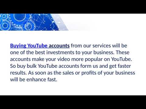 What are the Benefits of Aged YouTube Accounts