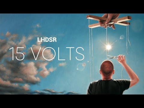 #LHDSR - 15 VOLTS