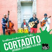 Cortadito @ Arts Garage Sep 14