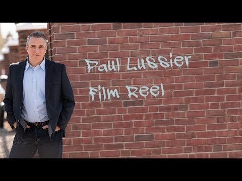 Paul Lussier - Film Reel
