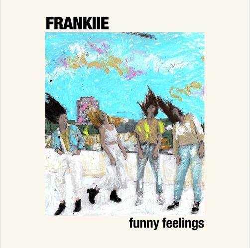 "FRANKIIE, ""Funny Feelings"""