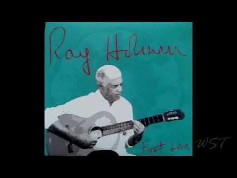 Ray Holman - First Love - New CD