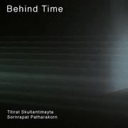 """นิทรรศการ """"Behind Time"""""""