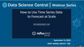 DSC Webinar Series: How to Use Time Series Data to Forecast at Scale