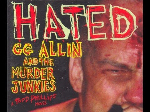 Hated: GG Allin and The Murder Junkies (1993)