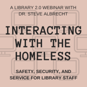WEBINAR: Interacting with the Homeless