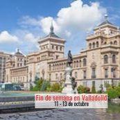 FIN DE SEMANA EN VALLADOLID - OCTUBRE 2019