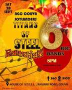 Couva Joylanders Titans of Steel Ramajay - 6 Steel Orchestras