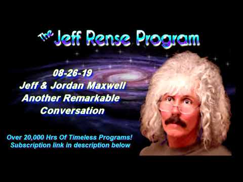 Jeff & Jordan Maxwell - Another Remarkable Conversation
