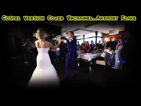 Gospel Version Unchained  Cover...Anthony Flake