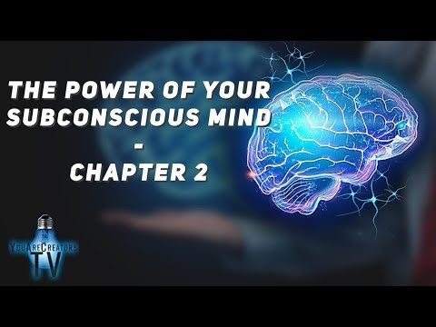 The Power Of Your Subconscious Mind - Chapter 2