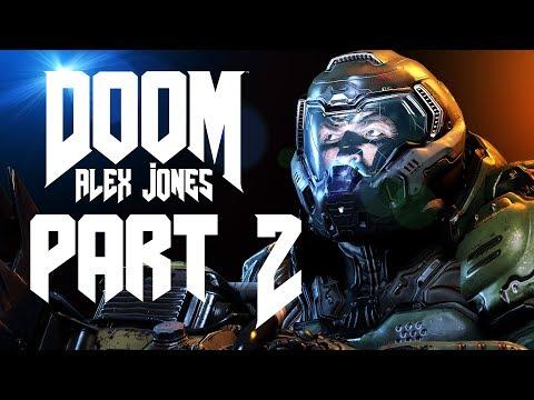 Doom Alex Jones: Edition PART ll [4K] (SFM)