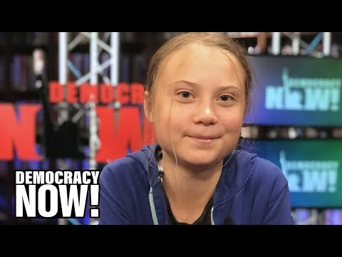"""We Are Striking to Disrupt the System"": An Hour with 16-Year-Old Climate Activist Greta Thunberg"