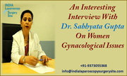 An Interesting Interview With Dr. Sabhyata Gupta On Women Gynacological Issues