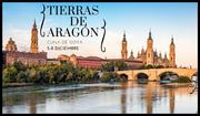 TIERRAS DE ARAGÓN. CUNA DE GOYA - DICIEMBRE 2019