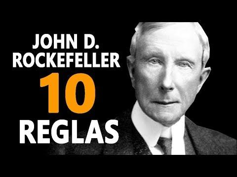 John D. Rockefeller Top 10 Reglas para el Éxito