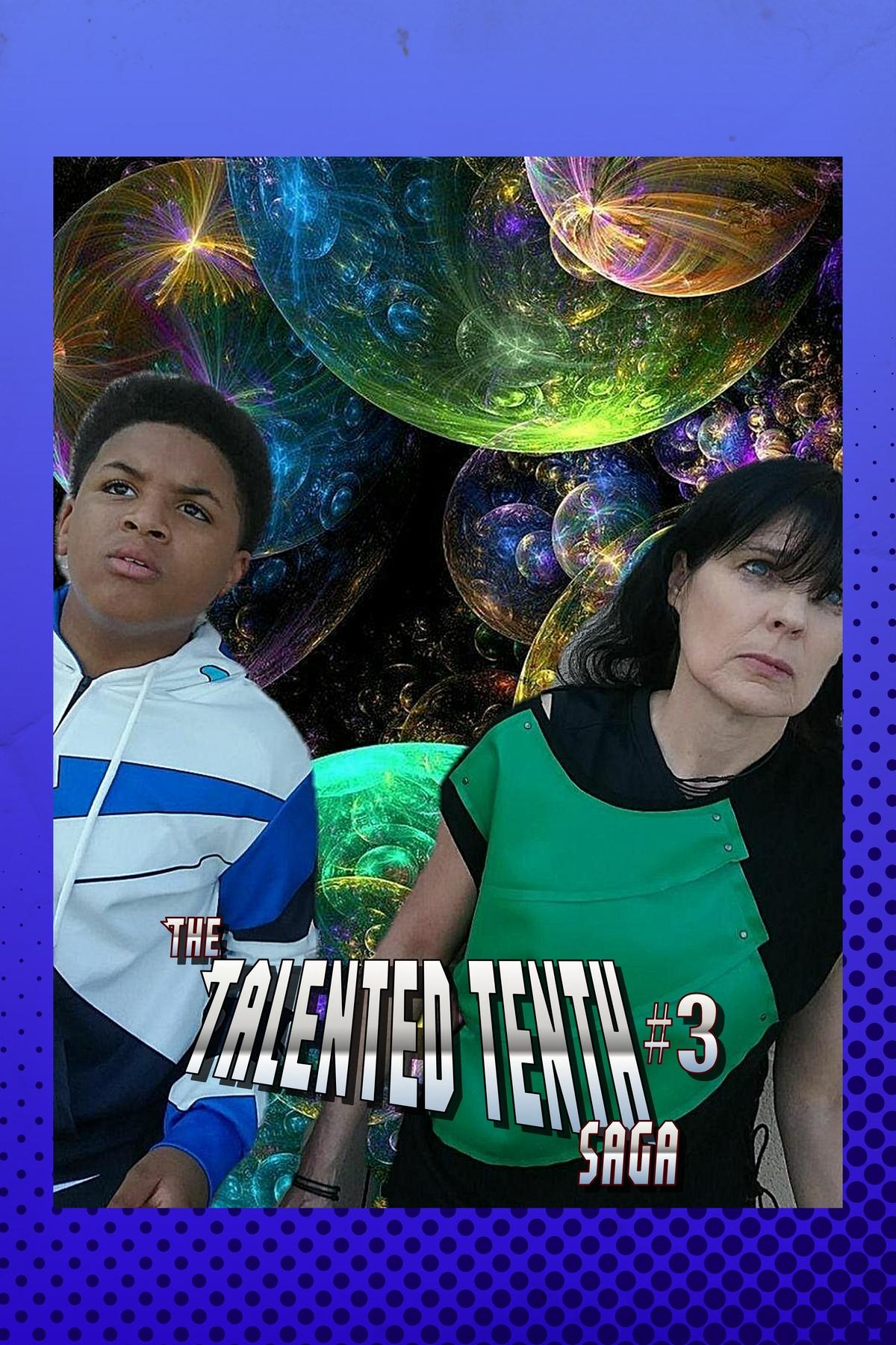 The Talented Tenth Saga #1-8