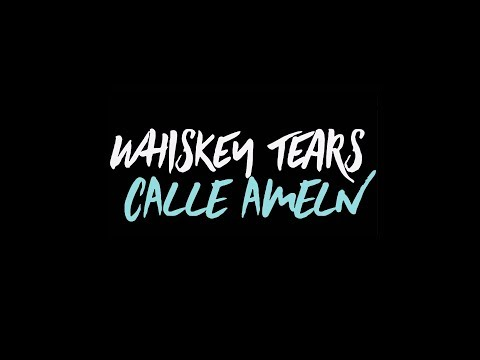 Calle Ameln - Whiskey Tears *official video*