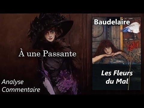 Baudelaire, Les Fleurs du Mal - À une Passante (analyse commentaire littéraire)