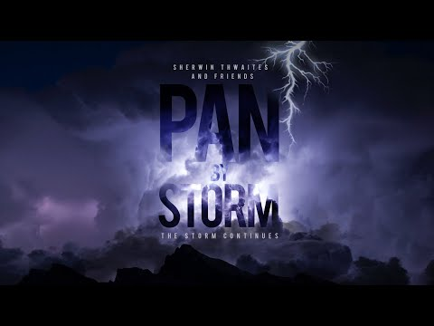 PAN BY STORM...The Storm Continues