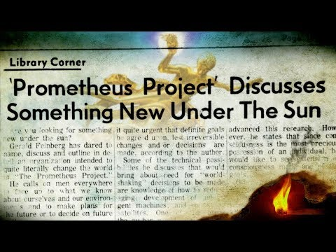 Have You Ever Heard of The Prometheus Project?