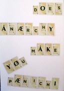 """""""Does Anarchy Make You Panicky?"""""""