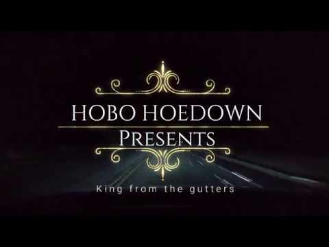 Hobo Hoedown - King From The Gutters