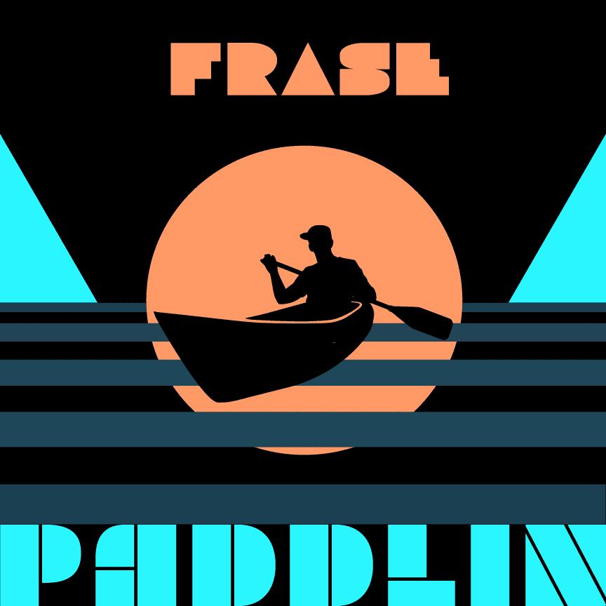 """FRASE, """"Paddlin'"""""""