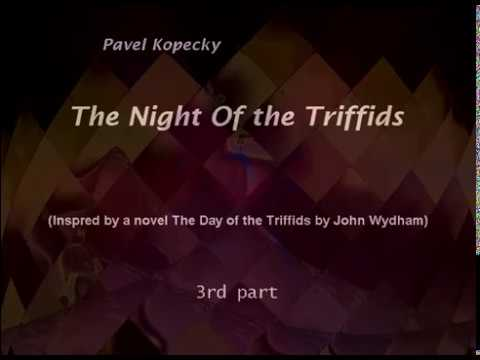 The Night of the Ttifids__ 3 part