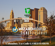 Game Fix Show's Wizard World Ticket Giveaway Columbus Edition - WIN A Pair Of Priority 3-Day Passes