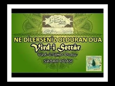 """Ne Dilerseniz Olduran Dua """"VİRDİ SETTAR"""" Duası - Allah'ın İzniyle İnşaAllah"""