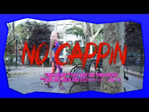 No Cappin - Miss Knockout  official video