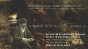 Orféas Nua / The New Orpheus - Michael Hartnett: A bi-lingual celebration twenty years on