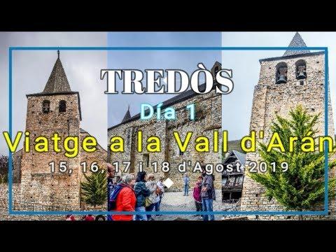 VALL D'ARAN 2019 - Día 1 - TREDOS