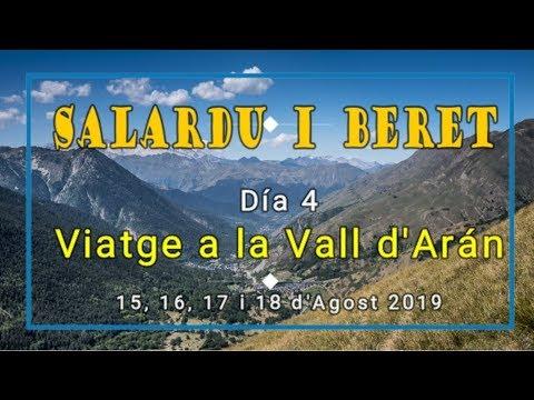 VALL D'ARAN 2019 - Día 4 - SALARDU i BERET