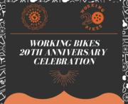 Working Bikes 20th Anniversary Celebration