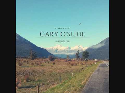 Gary O'slide - Winchester - Western Song
