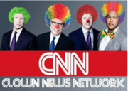 """Clown News Network"""