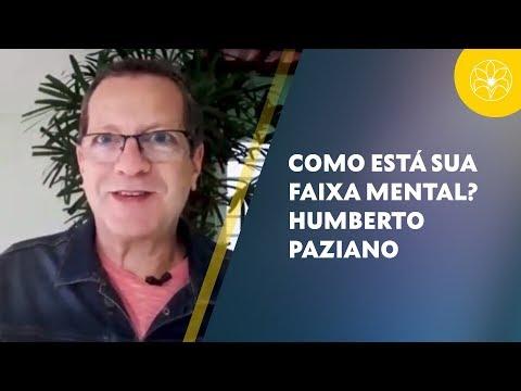 COMO ESTÁ SUA FAIXA MENTAL?   Humberto Pazian (01/09/2018)