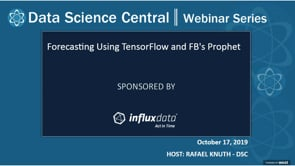 DSC Webinar Series: Forecasting Using TensorFlow and FB's Prophet