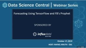 DSC Webinar Series: Forecasting Using TensorFlow and FB's Prophet