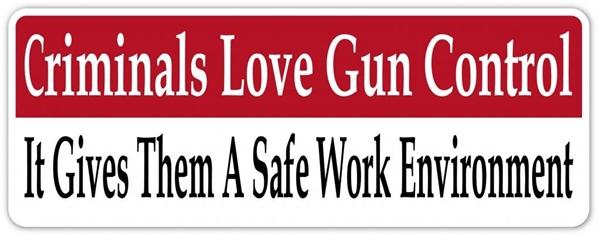 criminals-love-gun-control