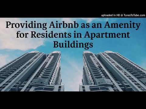 Providing Airbnb as an Amenity for Residents in Apartment Buildings