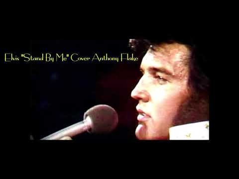"Elvis""Stand by me"" Cover Anthony Flake"