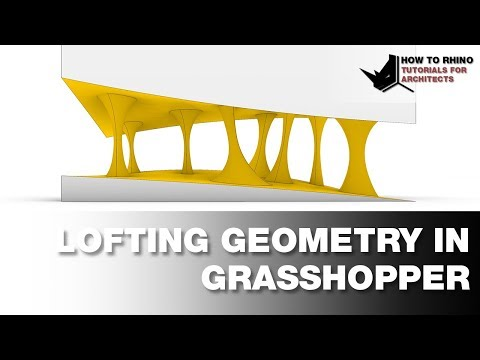 Lofting Geometry in Grasshopper